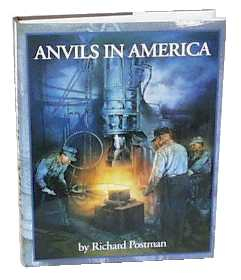 Anvils in America by Richard Postman