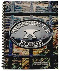 Mouse Hole Forge by Richard Postman